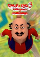 Search netflix Motu Patlu in Hong Kong: Kung Fu Kings 3