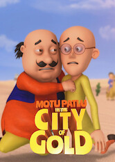 Search netflix Motu Patlu in the City of Gold